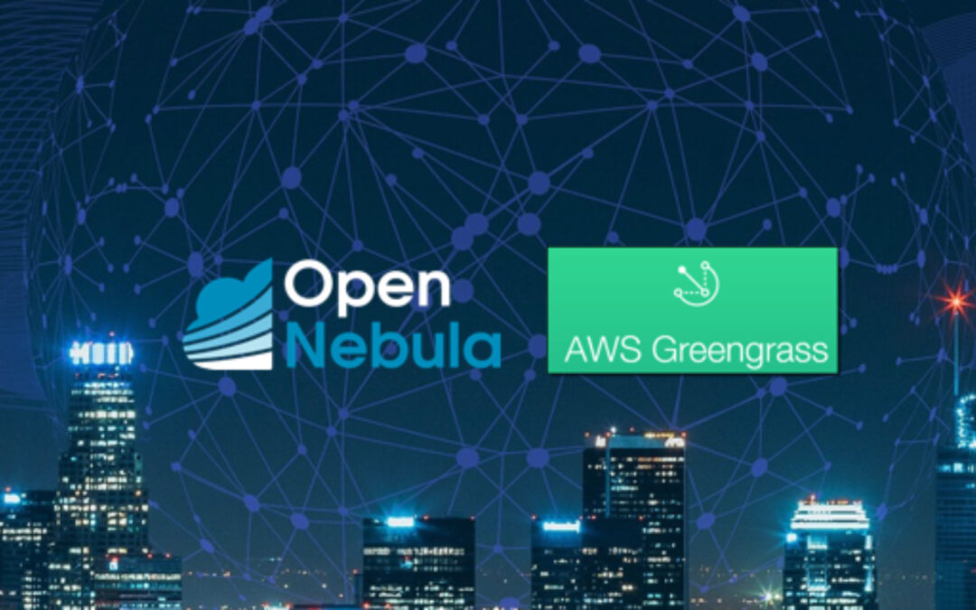 OpenNebula at the Edge with our new AWS Greengrass Appliance