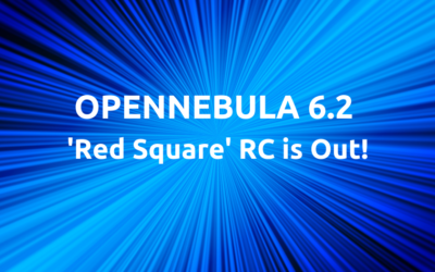 """OpenNebula 6.2 """"Red Square"""" Release Candidate is Out!"""